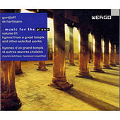 Play & Download Gurdjieff & de Hartmann: Music for the Piano, Vol. IV: Hymns from a Great Temple and other selected Works by Various Artists | Napster