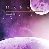 Play & Download Dreams, Vol. 3 by Various Artists | Napster