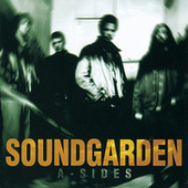 Play & Download A-Sides by Soundgarden | Napster