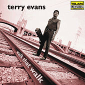 Play & Download Walk That Walk by Terry Evans | Napster