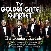 Play & Download The Greatest Gospels by Golden Gate Quartet | Napster