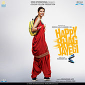 Happy Bhag Jayegi (Original Motion Picture Soundtrack) by Various Artists