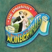 Play & Download Wonderwaltz by De Dannan | Napster
