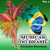 Musicas do Brasil - Grandes Sucessos, Vol. 1 by Various Artists