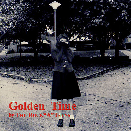 Play & Download Golden Time by The Rock*A*Teens | Napster