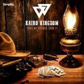 Play & Download Take Me Higher (RDR 2) by Kairo Kingdom | Napster