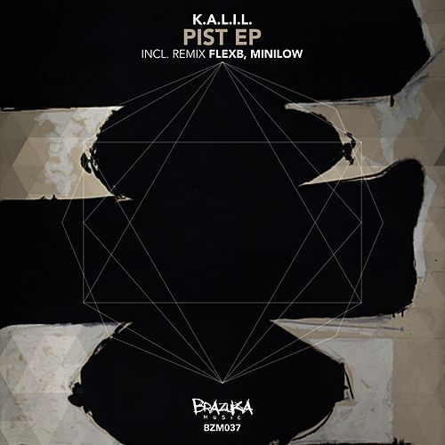 Play & Download Pist EP by Kalil | Napster