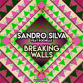 Breaking Walls by Sandro Silva