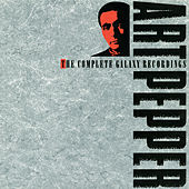 The Complete Galaxy Recordings by Art Pepper
