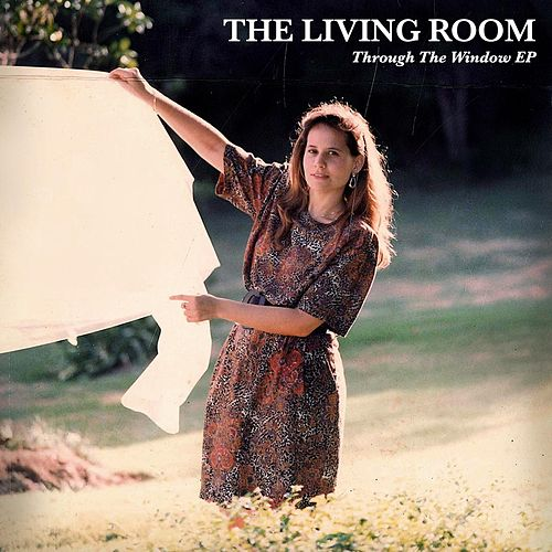 Play & Download Through the Window - EP by Living Room | Napster
