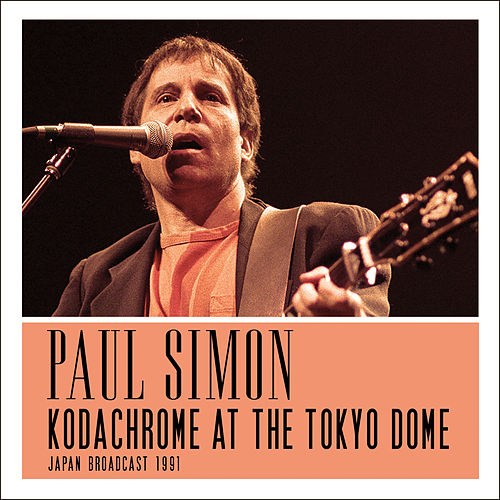 Kodachrome at the Tokyo Dome (Live) by Paul Simon