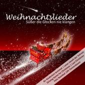 Play & Download Weihnachtslieder: Süßer die Glocken nie klangen by Various Artists | Napster
