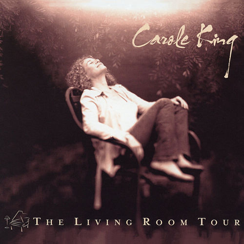 The Living Room Tour (Live) by Carole King