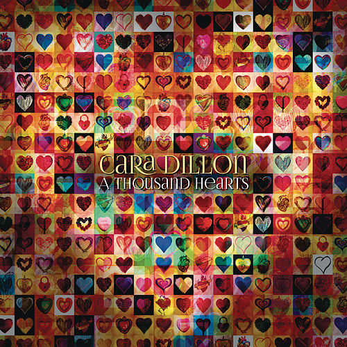 Play & Download A Thousand Hearts by Cara Dillon | Napster
