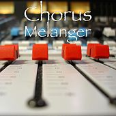 Play & Download Melanger by Chorus | Napster