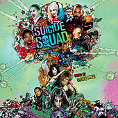 Play & Download Suicide Squad: Original Motion Picture Score by Steven Price | Napster
