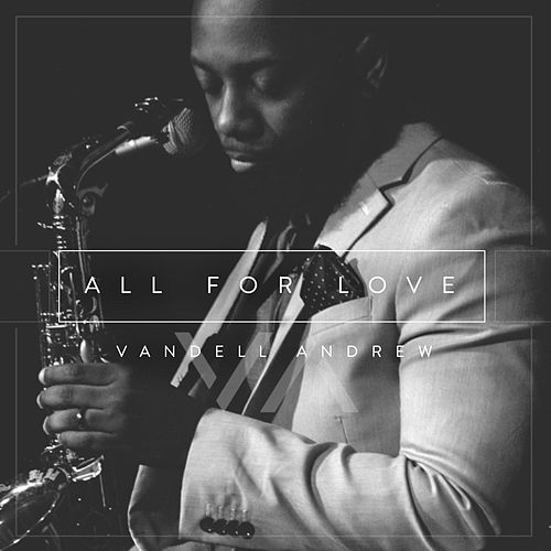 All for Love de Vandell Andrew