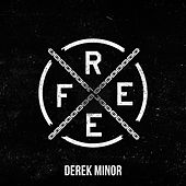 Play & Download Free - Single by Derek Minor | Napster