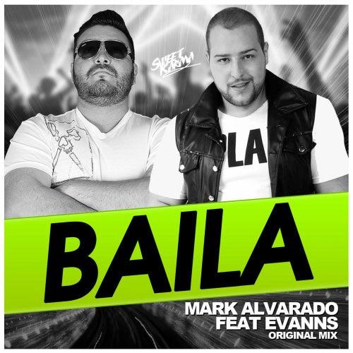 Play & Download Baila by Mark Alvarado   Napster
