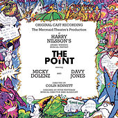 Harry Nilsson's The Point (The Mermaid Theater's Production Original Cast Recording/1977) von Various Artists