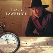 Play & Download Time Marches On by Tracy Lawrence | Napster