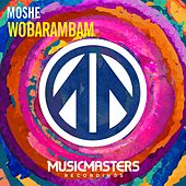 Play & Download Wobarambam - Single by Moshe | Napster
