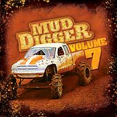 Play & Download Mud Digger 7 by Various Artists | Napster