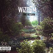 Play & Download The Return by Wizdom | Napster