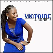 Play & Download La Prophétie by Victoire | Napster