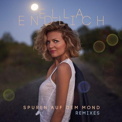 Spuren auf dem Mond (Remixes) von Ella Endlich