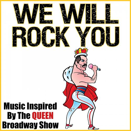 Play & Download We Will Rock You (Music Inspired by the Queen Broadway Show) by KnightsBridge | Napster
