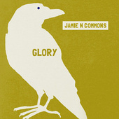 Play & Download Glory by Jamie N Commons | Napster
