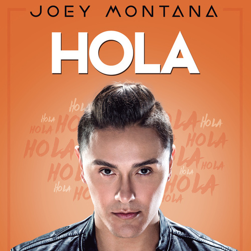 Hola by Joey Montana