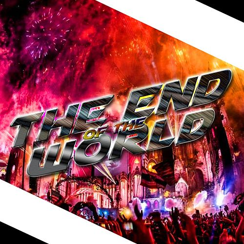 Play & Download The End of the World by Dj Moys | Napster