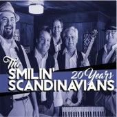 Twenty Years by The Smilin' Scandinavians