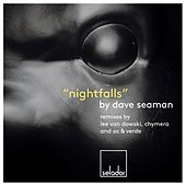 Play & Download Nightfalls by Dave Seaman | Napster