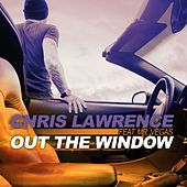 Play & Download Out the Window (feat. Mr. Vegas) by Chris Lawrence | Napster