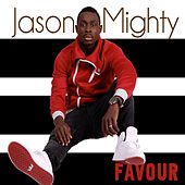 Favor by Jason Mighty