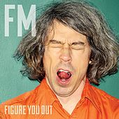 Play & Download Figure You Out by Farewell Milwaukee | Napster