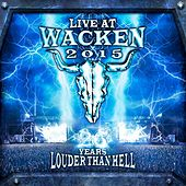 Live At Wacken 2015 - 26 Years Louder Than Hell von Various Artists