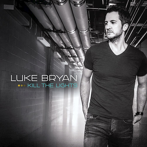 Play & Download Kill The Lights by Luke Bryan | Napster