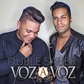 Play & Download Duele Saber by Voz A Voz | Napster