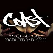 Play & Download No Name by Coast | Napster