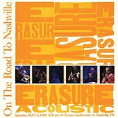On The Road To Nashville (Live) by Erasure