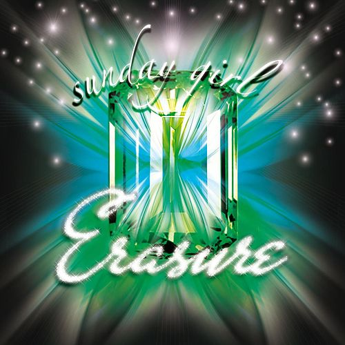 Play & Download Sunday Girl (Riffs & Rays Radio Edit) by Erasure | Napster