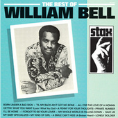 Play & Download The Best Of William Bell by William Bell | Napster
