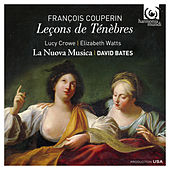 Play & Download F. Couperin: Leçons de Ténèbres by Various Artists | Napster