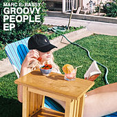 Play & Download Groovy People by Marc E. Bassy | Napster