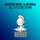 Play & Download All Systems Down by Andrew Rayel | Napster