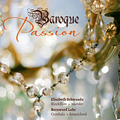 Baroque Passion by Various Artists